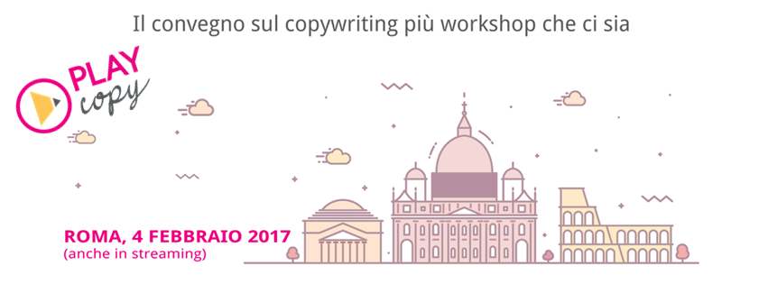Play Copy: Il Convegno Pratico Sul Copywriting