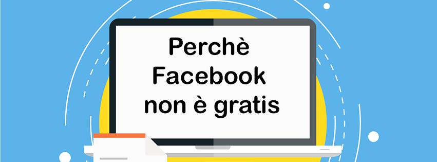 Perché Facebook Non è Gratis
